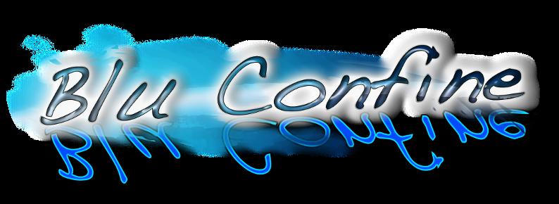 Blu Confine ESCAPE='HTML'
